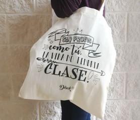Bolsa de algodón para regalar a los profesores con frase chula