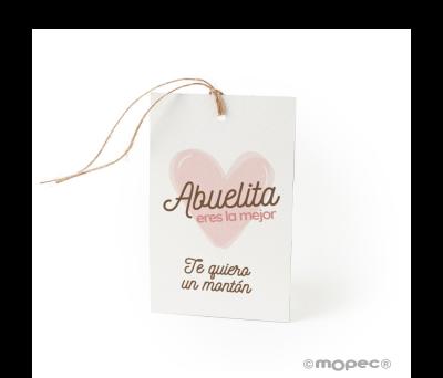 Tarjetón Abuelita eres la mejor+cordón 6x10cm.min.25 - AXA850.1